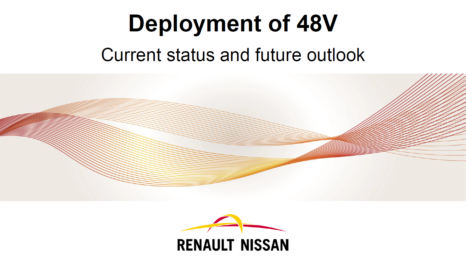 Renault Presentation: Deployment of 48V - Current Status and Future Outlook