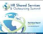 HR Shared Services & Outsourcing Summit Post Show Report