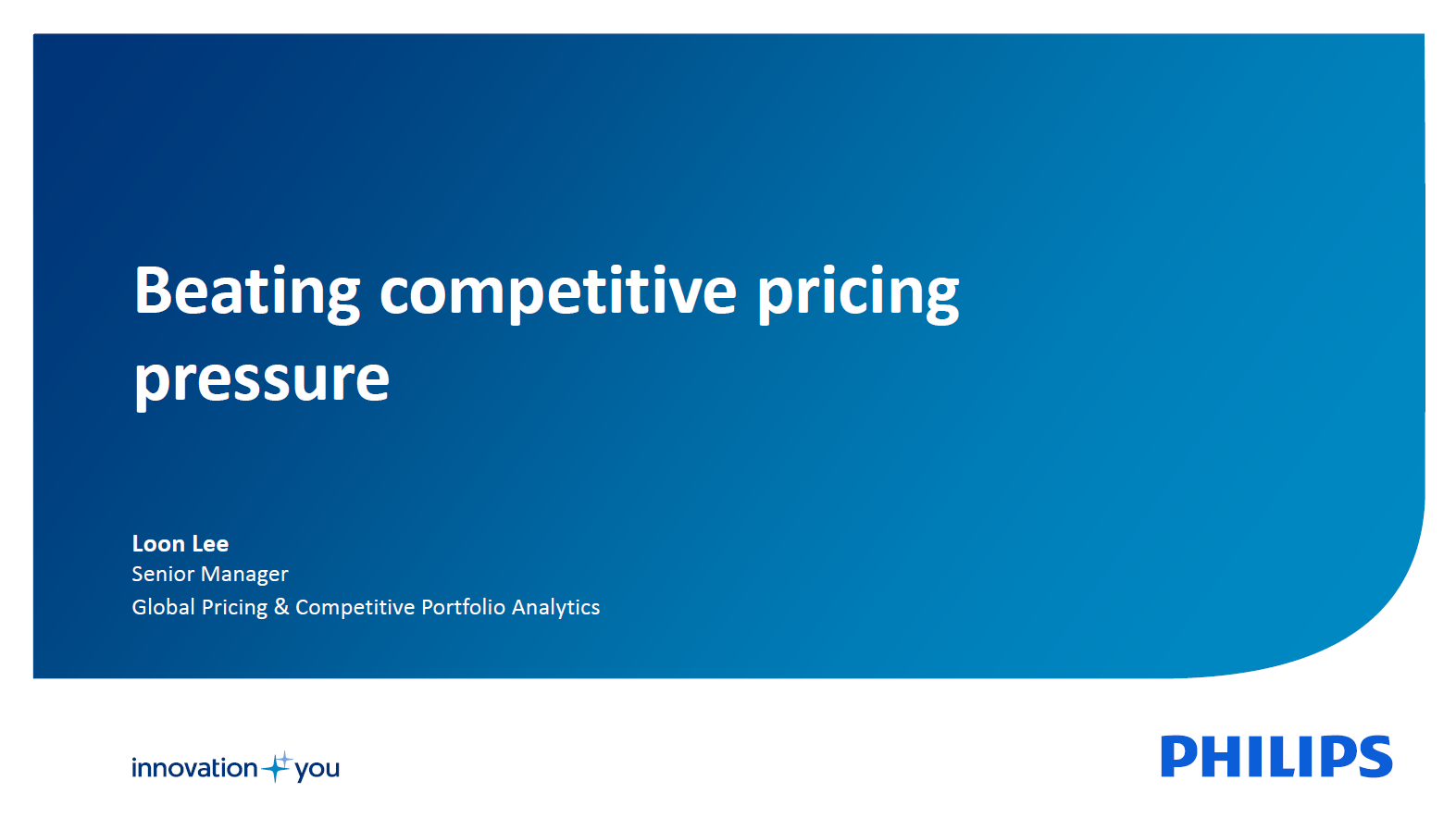 Philips Medical Systems Presentation on Beating Competitive Pricing Pressure