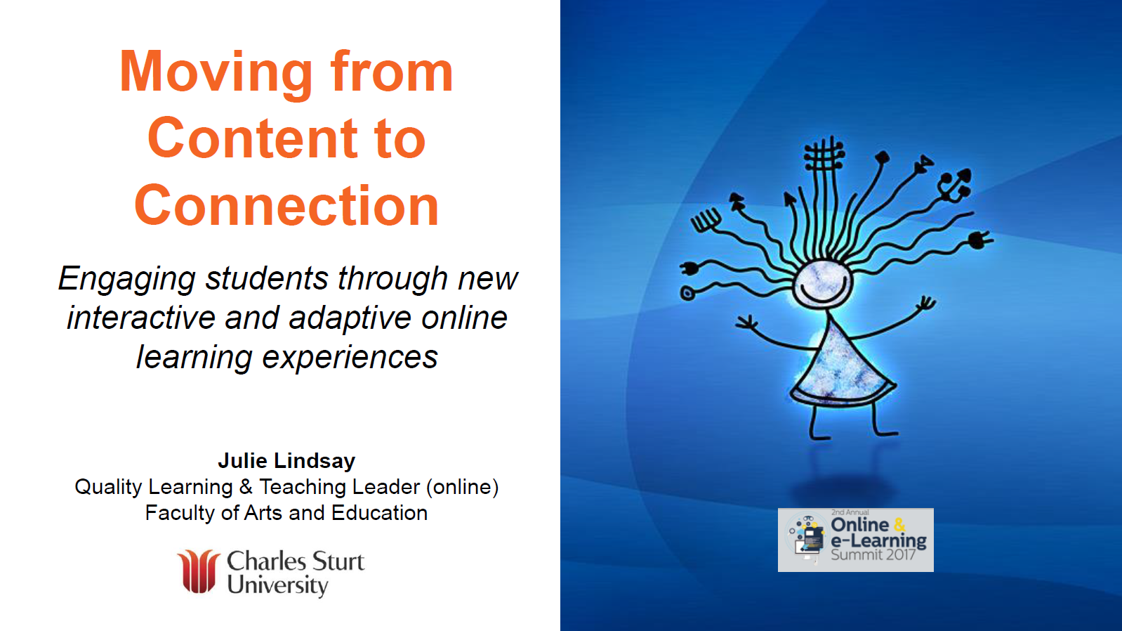 Moving from Content to Connection: Engaging Students Through New Interactive and Adaptive Online Learning Experiences With improvements in digital capabilities,