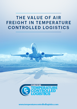 The Value of Air Freight in Temperature Controlled Logistics