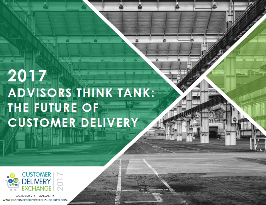 2017 Customer Delivery Exchange Advisory Board Think Tank - The Future of Customer Delivery