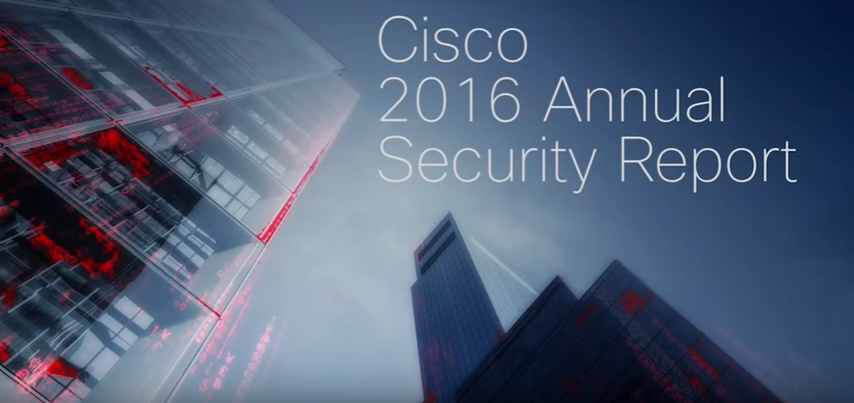 2016 Cisco Annual Security Report: Executive Perspectives