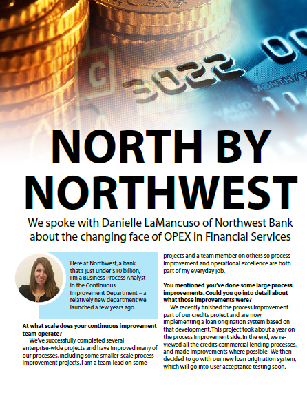 North by Northwest - Exclusive interview with Danielle LaMancuso, Business Process Analyst, Continuous Improvement, Northwest