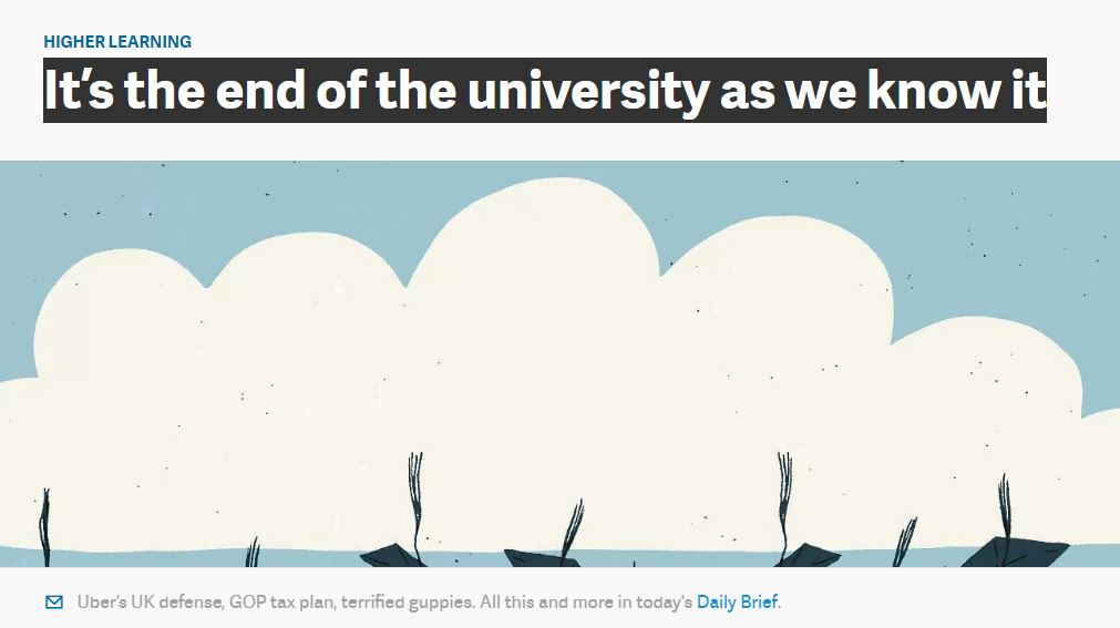 It's the end of the university as we know it