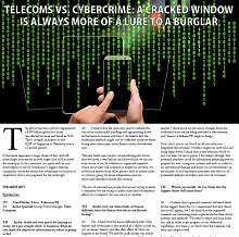 Telecoms vs. Cyber-crime A cracked window is always more of a lure to a Burglar