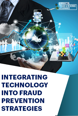 Integrating Technology into Fraud Prevention Strategies