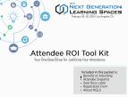 Attendee ROI Tool Kit - Justify Your Trip to the 2018 Next Generation Learning Spaces