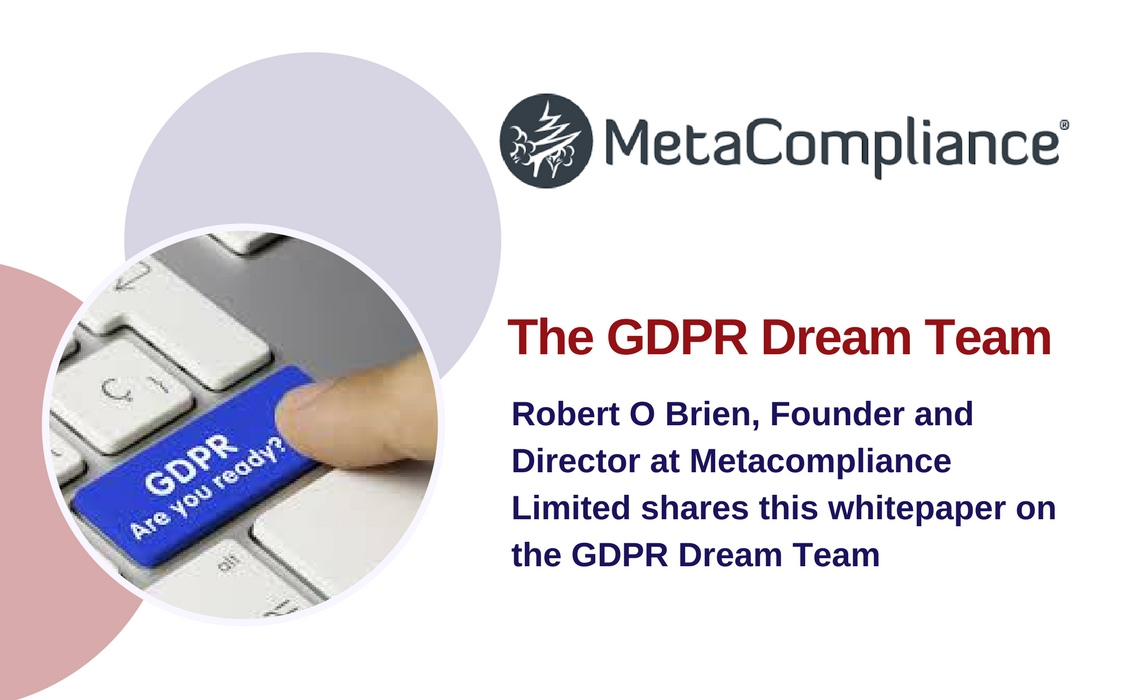 A GDPR Dreamteam - Metacompliance
