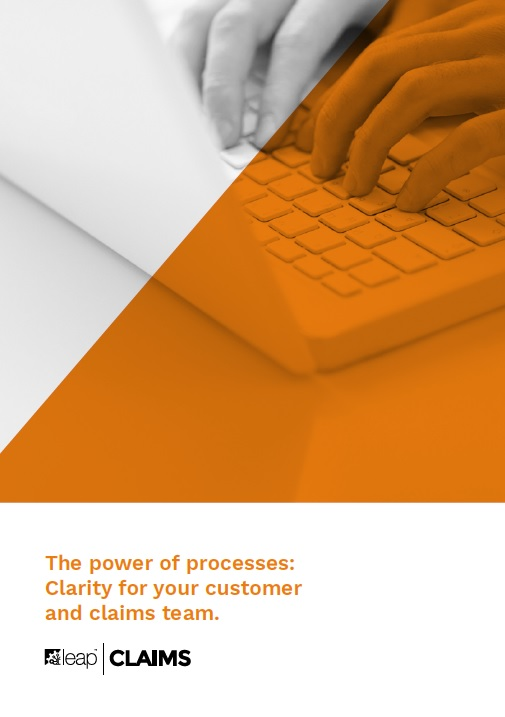The power of processes: Clarity for your customer and claims team