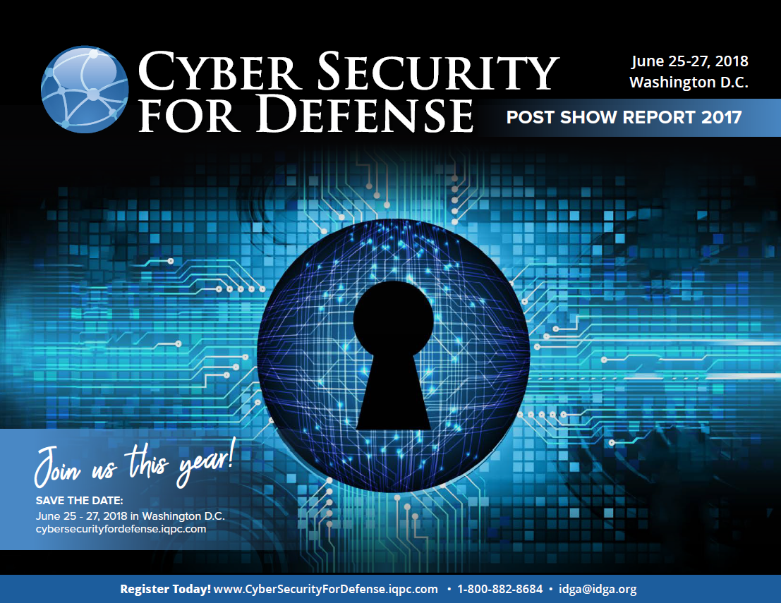 Post Show Report: Looking Back at Cyber Security for Defense 2017