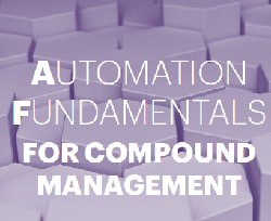 Automation Quickstart Guide - Compound Management | 13th Compound and Sample Management Summit