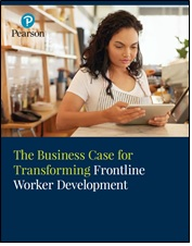 The Business Case for Transforming Frontline Worker Development