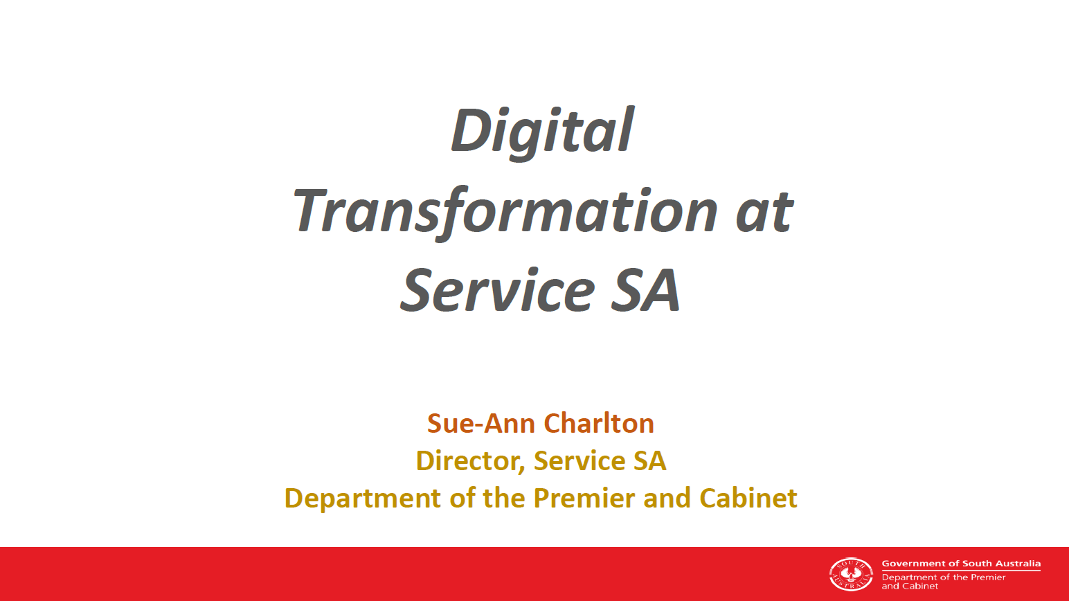 Implementing a Digital Transformation Strategy at Service SA to Reduce Contact Centre Wait times