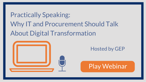 Practically Speaking: Why IT and Procurement Should Talk About Digital Transformation