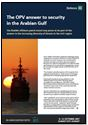 Insider's view: OPV – the answer to maritime security in the GCC