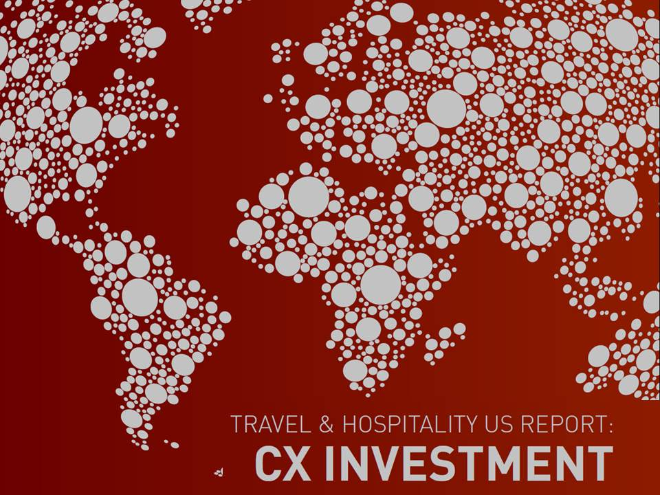 Travel & Hospitality Report: CX Investment Priorities