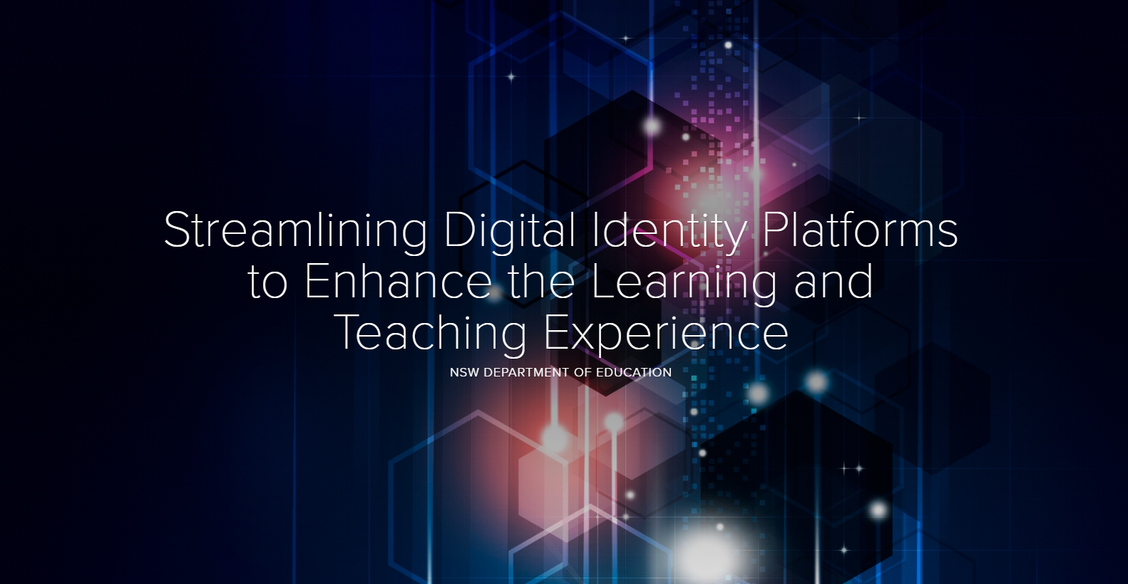 Streamlining Digital Identity Platforms to Enhance the Learning and Teaching Experience