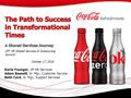 The Path to Success in Transformational Times with The Coca-Cola Company