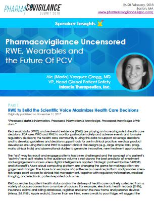 Speaker Perspectives: Real World Data as the Cornerstone of Pharmacovigilance