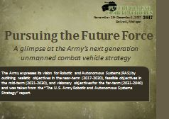 The U.S. Army Robotic and Autonomous Systems Strategy in the Near, Mid and Far-term
