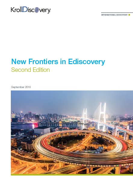 Kroll Discovery - New Frontiers in eDiscovery