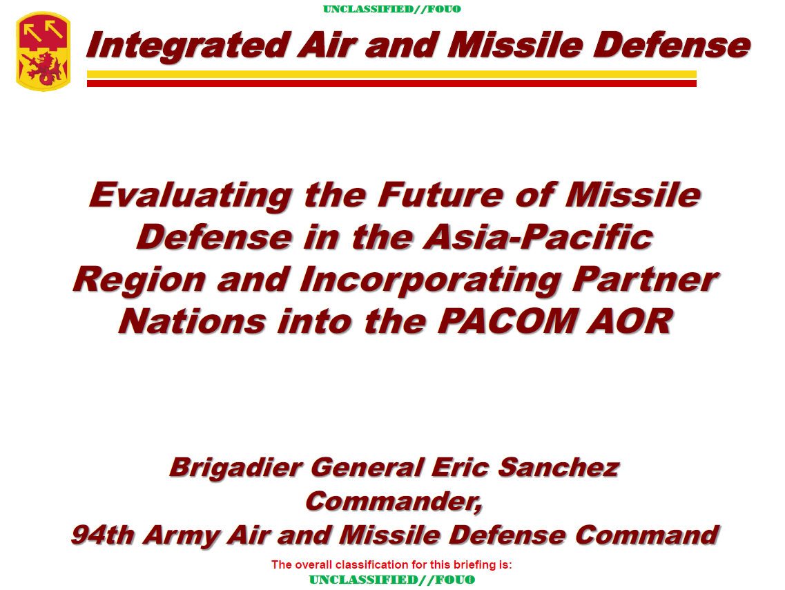 Evaluating the Future of Missile Defense in the Asia-Pacific Region and Incorporating Partner Nations into the PACOM AOR