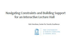 Navigating Constraints and Building Support for an Interactive Lecture Hall