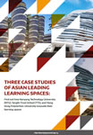 Three Case Studies Of Asian Leading Learning Spaces