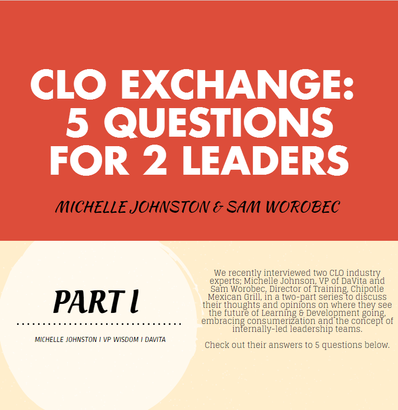 CLO EXCHANGE:  5 QUESTIONS FOR 2 LEADERS