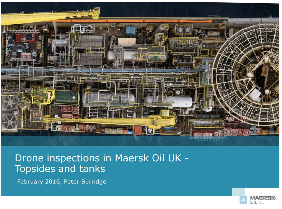 Drone inspections in Maersk Oil UK - Topsides and tanks