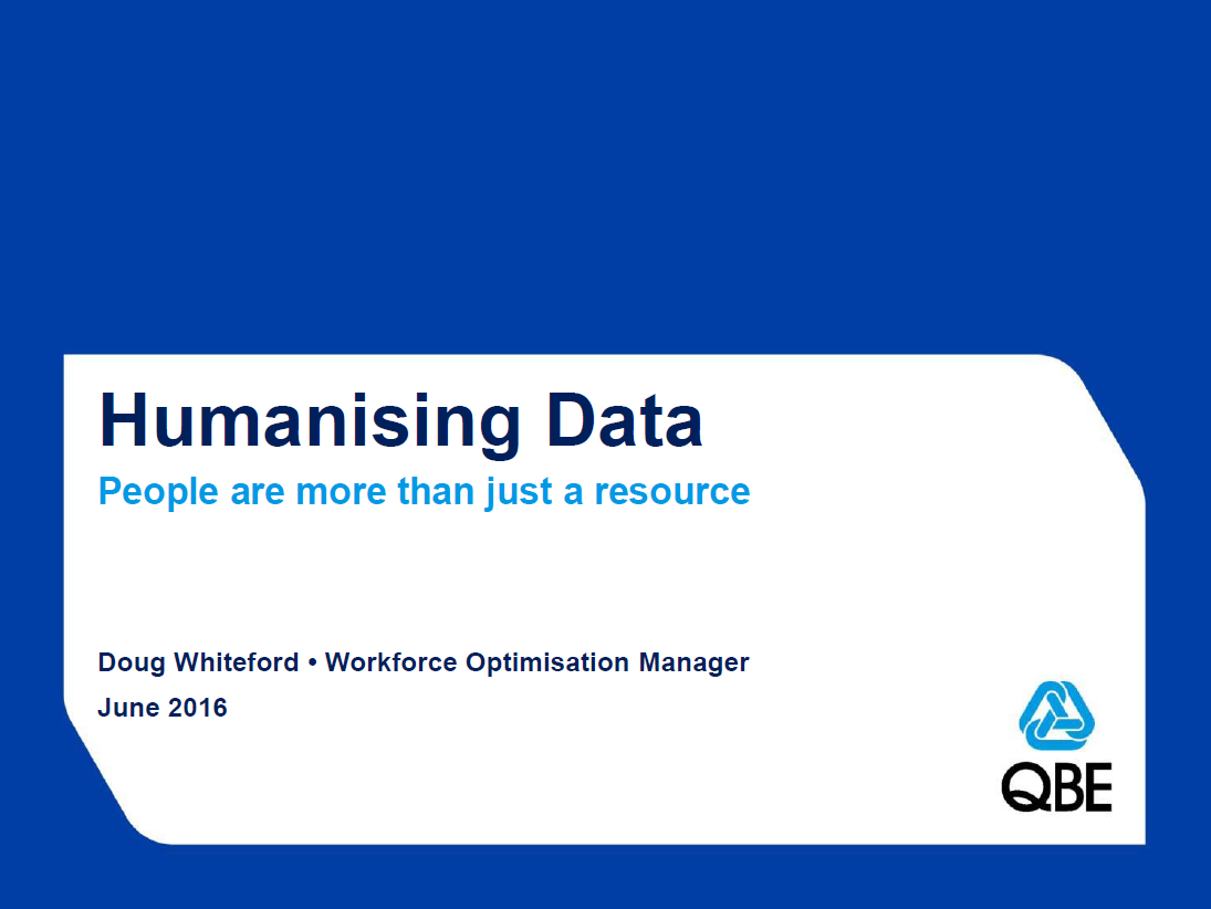 Humanising Data – People are More than just a Resource.