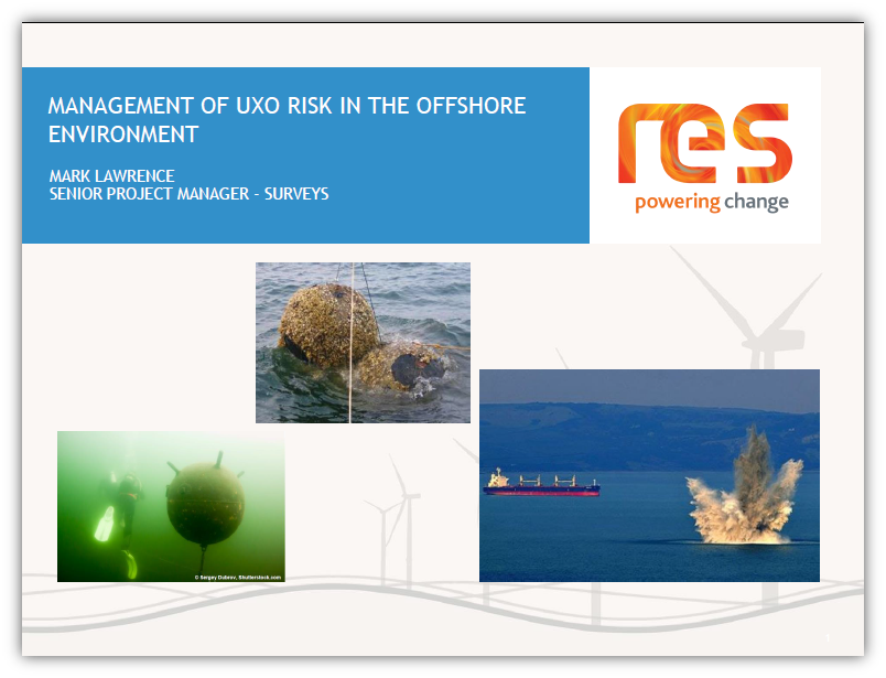Management of UXO Risk in the Offshore Environment