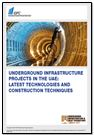 Underground infrastructure projects in the UAE: Latest technologies and construction techniques