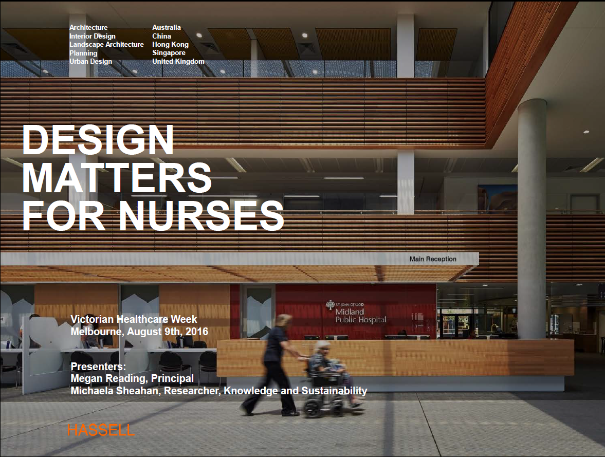 Design Matters for Nurses: The Role of Workplace Design in Nurse Attraction and Retention