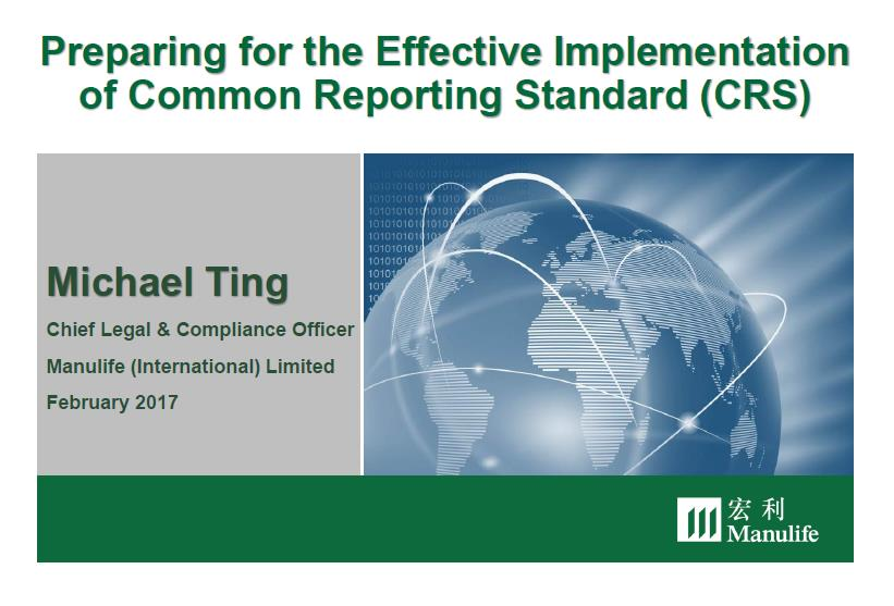 Preparing for the Effective Implementation of Common Reporting Standard (CRS)