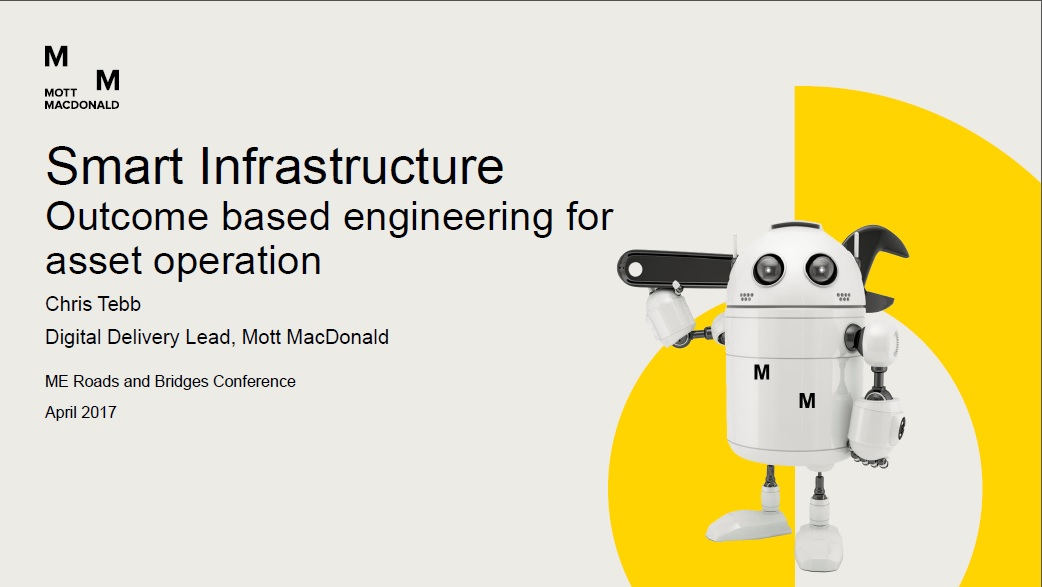Smart Infrastructure by Chris Tebb, Digital Delivery Lead, Mott MacDonald