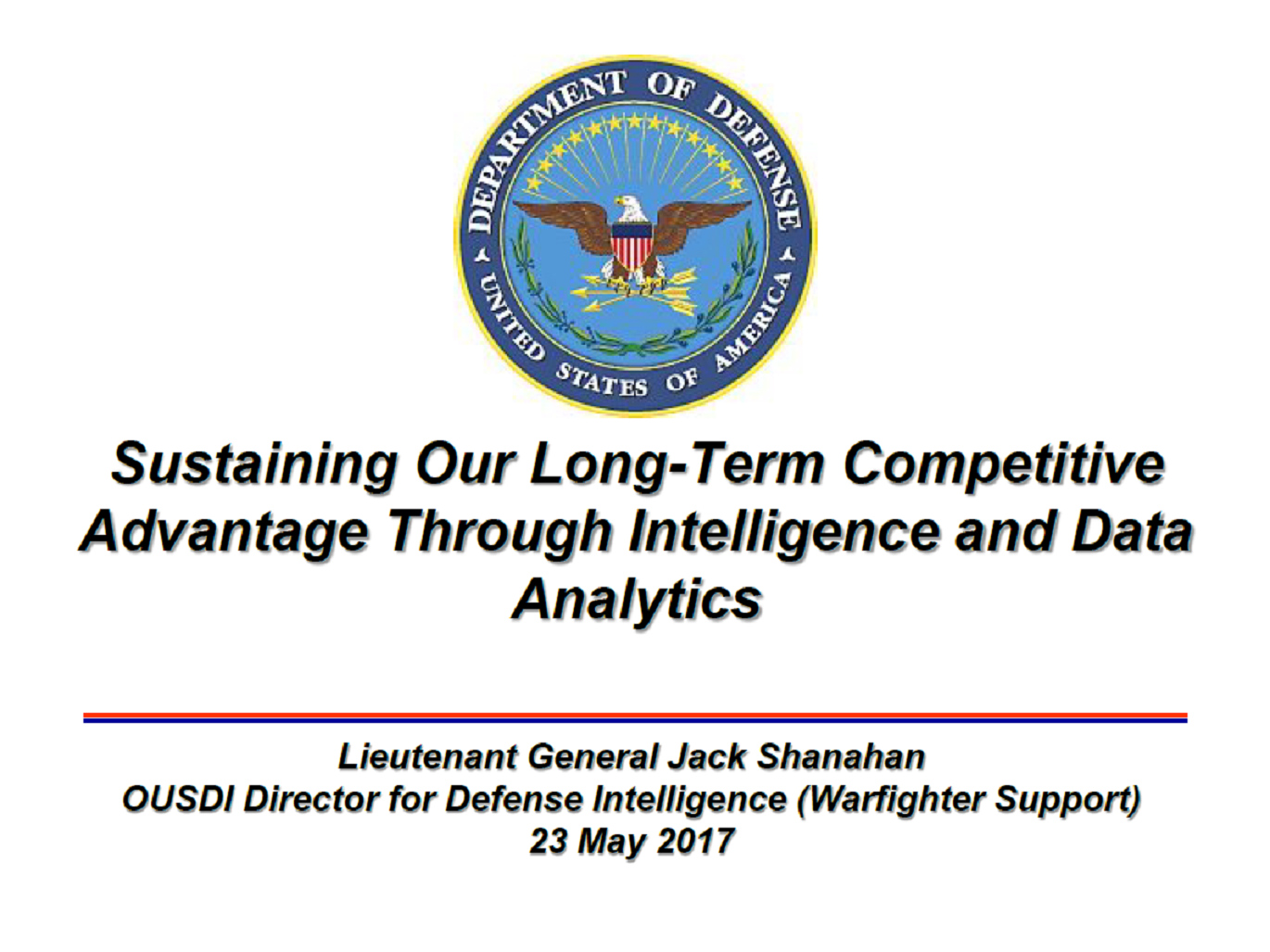 Catalyzing a New Analytics Paradigm to Support the Priorities of Defense Intelligence