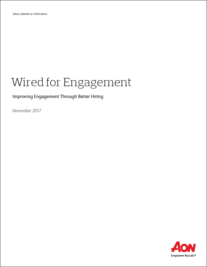 Engagement: Improving Engagement Through Better Hiring