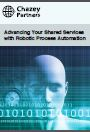 Advancing Your Shared Services with Robotic Process Automation