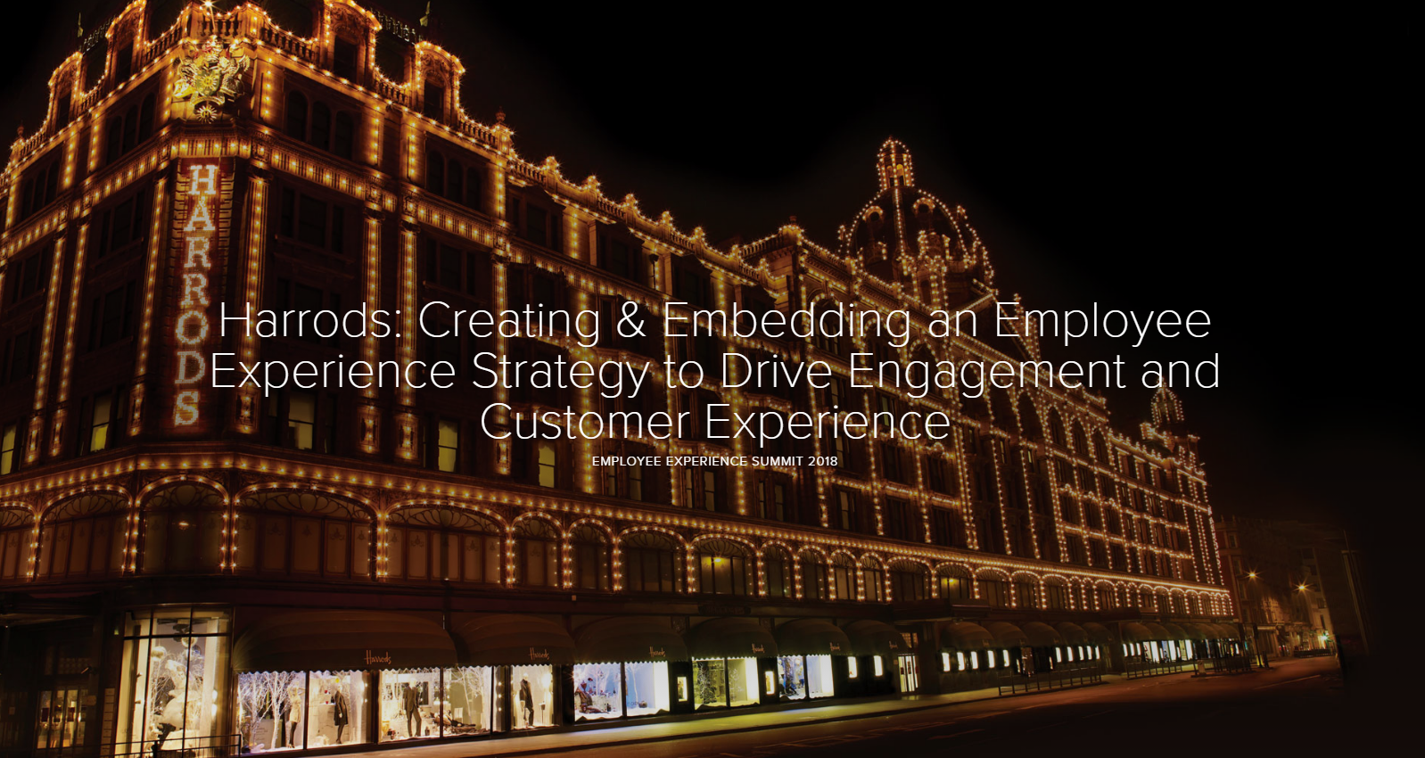 Harrods: Creating and Embedding an Employee Experience Strategy that Drives Staff Engagement and Improved Customer Experiences