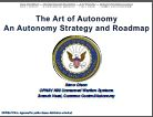 The Art of Autonomy: An Autonomy Strategy and Roadmap