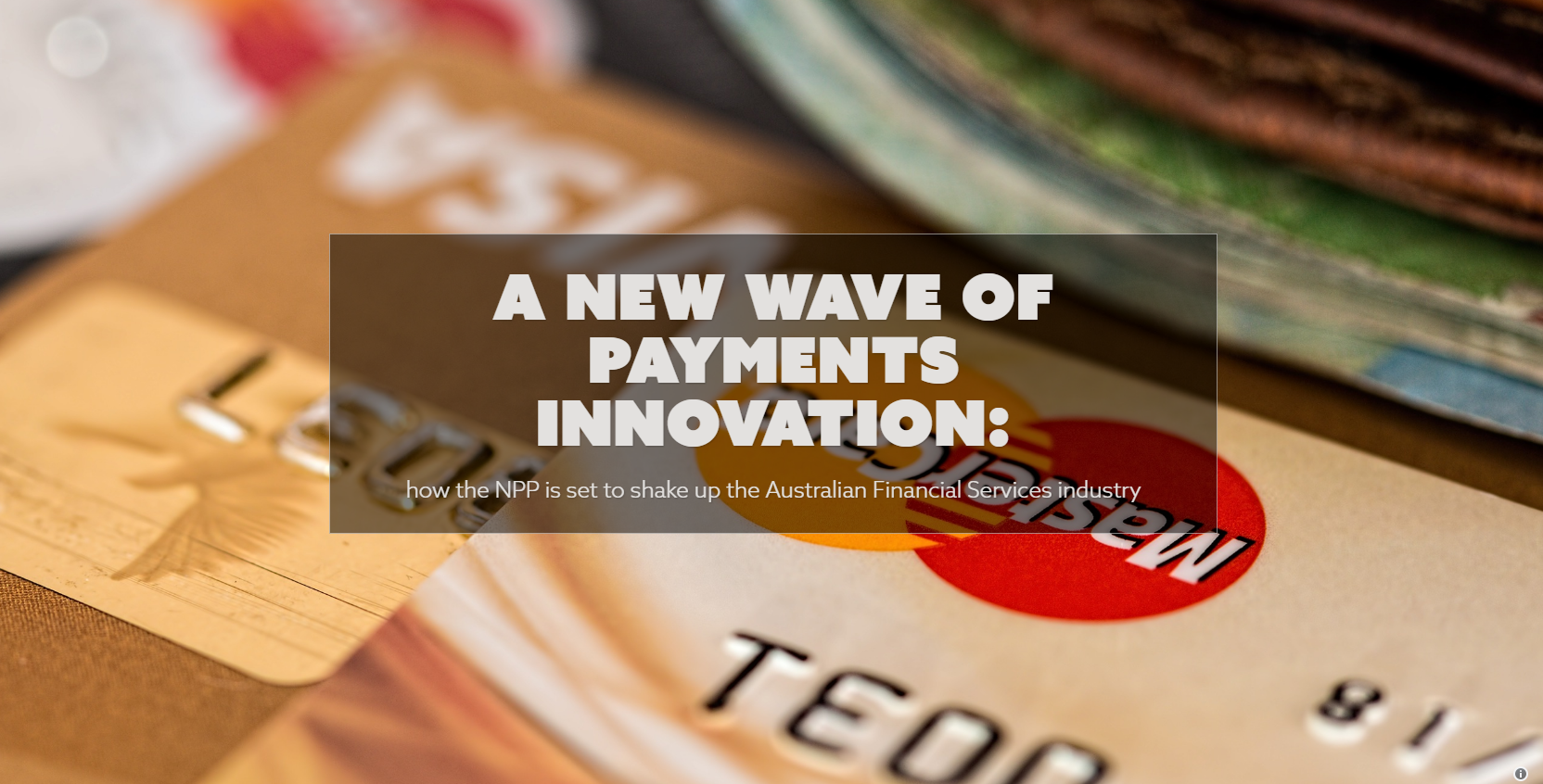 A new wave of payments innovation: how the NPP is set to shake up the Australian Financial Services industry