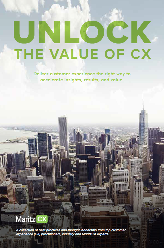 Unlock the value of CX: Deliver customer experience the right way to accelerate insights, results, and value