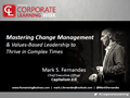 Mastering Change Management & Values-Based Leadership to Thrive in Complex Times