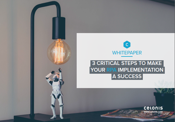 3 Critical Steps to Make Your RPA Implementation a Success