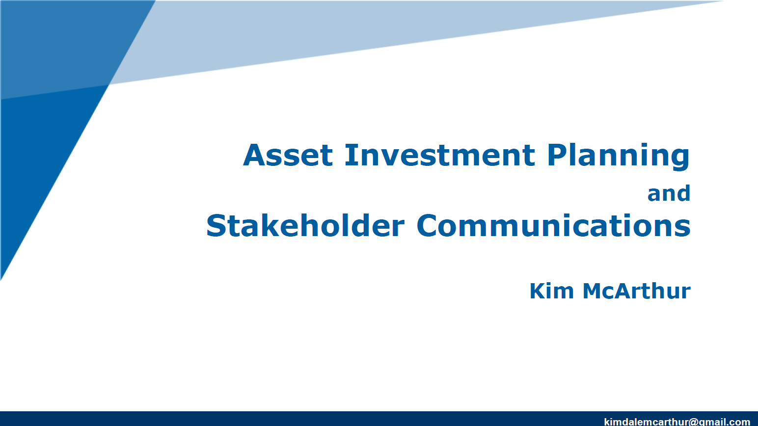 Asset Investment Planning and Stakeholder Communication