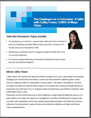 The Employee as a Consumer: A Q&A with Cathy Fraser, CHRO of Mayo Clinic