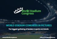 World Stadium Congress in Pictures