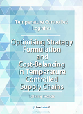 Temperature Controlled Logistics: Optimizing Strategies and Cost-Balancing